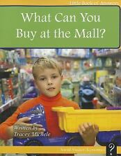 What Can You Buy at the Mall? (Little Book of Answers: Level F)-ExLibrary