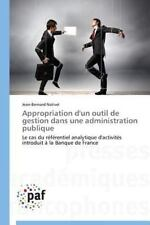 Appropriation d'un Outil de Gestion Dans une Administration Publique by...