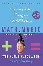 Math Magic : How to Master Everyday Math Problems by Scott Flansburg and...
