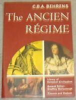 The Ancien Regime (Library of European Civilization)-C.B.A. Behrens
