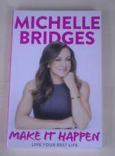 Make It Happen  & Losing the last 5 kilos (2 books), by Michelle Bridges