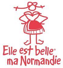 """Stickers """" Elle est belle ma Normandie """" Femme , couleur au choix 15x15"""