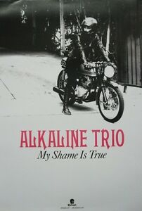 ALKALINE TRIO 2013 MY SHAME IS TRUE promotional poster Flawless New Old Stock