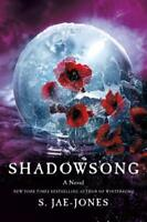 Shadowsong by S Jae-Jones: New