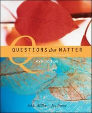 Questions That Matter : An Invitation to Philosophy by Jon Jensen and Ed. L....