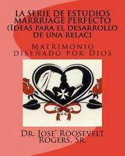 La SERIE de ESTUDIOS MARRRIAGE PERFECTO (Ideas para el Desarrollo de una...
