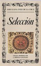 Seleccion (Biblioteca de la literatura y el pensamiento hispanicos ; 32)