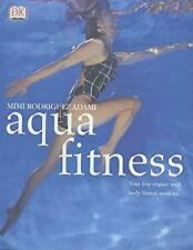 Aqua Fitness by Adami, Mimi Rodriguez
