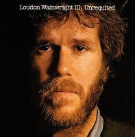 LOUDON WAINWRIGHT III - UNREQUITED  CD NEU