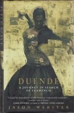 Duende: A Journey In Search Of Flamenco : Jason Webster