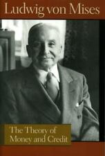 The Theory of Money and Credit ( Ludwig von Mises ) Used - VeryGood