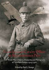 From German Cavalry Officer to Reconnaissance Pilot : The World War I History, M