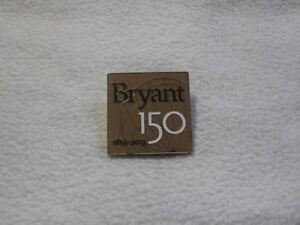 Bryant University 1863-2013 150years anniversary - university United States pin