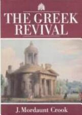 The Greek Revival: Neo-Classical Attitudes in British Architecture 1760-1870, ,