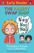 The Parent Swap Shop (Early Reader),Francesca Simon, Pete Williamson