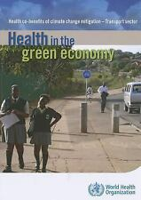 Health in the Green Economy - Transport Sector: Health Co-benefits of Climate