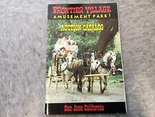 Frontier Village Amusement Park San Jose Auction catalog