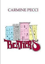 NEW Beatters (Italian Edition) by Carmine Pecci