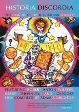 Historia Discordia : The Origins of the Discordian Society (2014, Paperback)