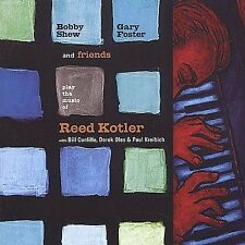 Bobby Shew, Gary Foster and Friends Play The Music of Reed Kotler by Paul Kreib