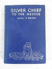 Jack O'Brien SILVER CHIEF TO THE RESCUE Kurt Wiese John Winston Co. c. 1937