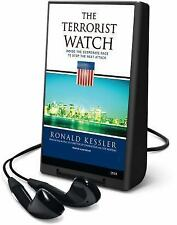 The Terrorist Watch : Inside the Desperate Race to Stop the Next Attack by Ronal