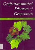GRAFT TRANSMITTED DISEASES OF GRAPEVINES csiro