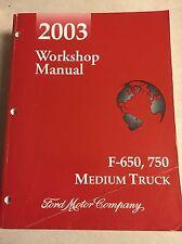2003 FORD F-650 F-750 F650 F750 Service  Dealers RepaIr Manual 03