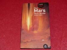 [BIBL H.& P.-J. OSWALD] PIERRE LAGRANGE - SUR MARS GUIDE DU TOURISTE 2003 Signé
