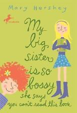 My Big Sister Is So Bossy She Says You Can't Read This Book (Paperback or Softba