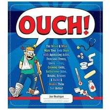 Ouch!: The Weird & Wild Ways Your Body Deals With Agonizing Aches, Fer-ExLibrary