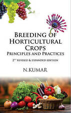 Breeding of Horticultural Crops: Principles and Practices: 2nd Revised & Expande