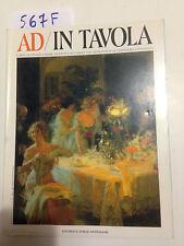 AD/IN TAVOLA - Supplemento a AD le più belle case del mondo -1992- G.Mondadori