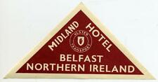 Midland Hotel ~BELFAST IRELAND~ ULSTER TRANSPORT RAILWAY Luggage Label, 1945