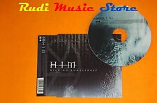 CD Singolo HIM Killing loneliness Eu 2004 SIRE W699CD293628428982 CD mc dvd (S7)
