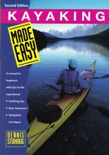 Kayaking Made Easy - A manual for beginners with tips for the experienced