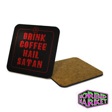 Drink Coffee Hail Satan Coaster Halloween Horror Gothic Goth Occult MULTI BUY
