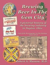 Brewing Beer In Gem City-History of Dayton Ohio breweries-300+ images