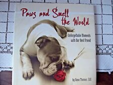 Dog Book Paws and Smell the World Unforgettable Moments with Our Best Friend