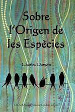 Sobre l'Origen de les Especies : On the Origin of Species (Catalan Edition)...