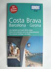 Costa Brava UNGELESEN 2011 Barcelona Spanien  Reiseführer + Karte Dumont direkt