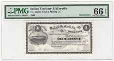 1904 Haileyville Indian Territory Oklahoma Hailey Coal $1 Trade Note  PMG 66 EPQ