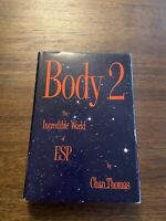 SIGNED Body 2: The Incredible World of ESP By Chan Thomas First Edition 1972