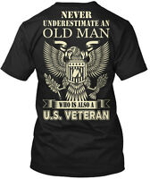 U.s. Veteran Never Underestimate An Old Man Who Is Hanes Tagless Tee T-Shirt