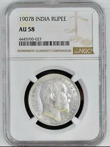 BRITISH INDIA 1907 KING EDWARD VII ONE RUPEE NGC GRADED WITH AU58 HARD TO FIND