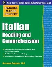 Practice Makes Perfect Italian Reading and Comprehension by Riccarda Saggese (Paperback, 2014)
