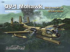 OV-1 Mohawk Walk Around, USAF Vietnam (Squadron Signal 5549)