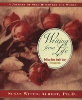 La Escritura de Vida: Decir Your Soul Historia por Albert, Susan Wittig