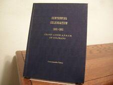Centennial Celebration 1861-1961 Grand Lodge A. F. & A. M. Colorado Freemasons