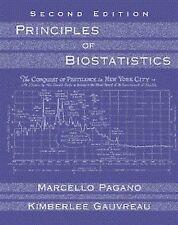 Principles of Biostatistics by Marcello Pagano, Kimberlee Gauvreau and Robert...